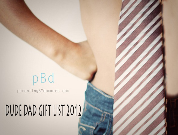 gifts for dad 2012
