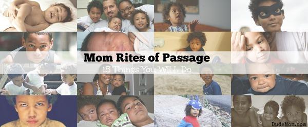 mom rites of passage