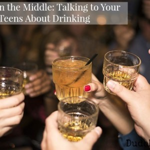 Underage Drinking: What to Say to Your Teen