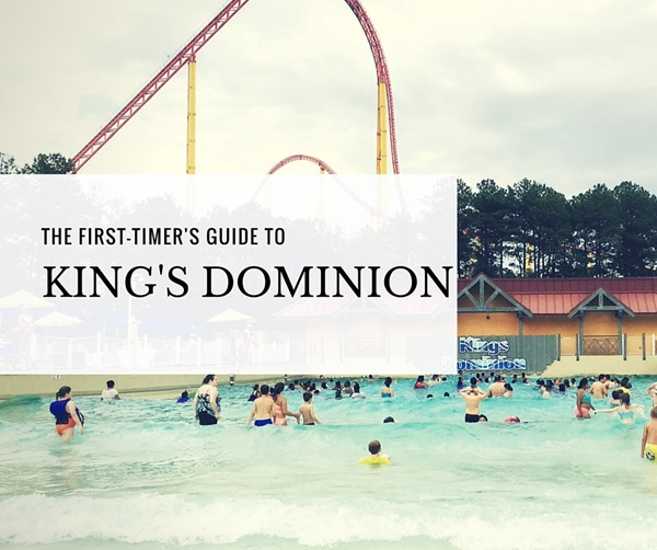 1st timer's guide to Soak City and King's Dominion