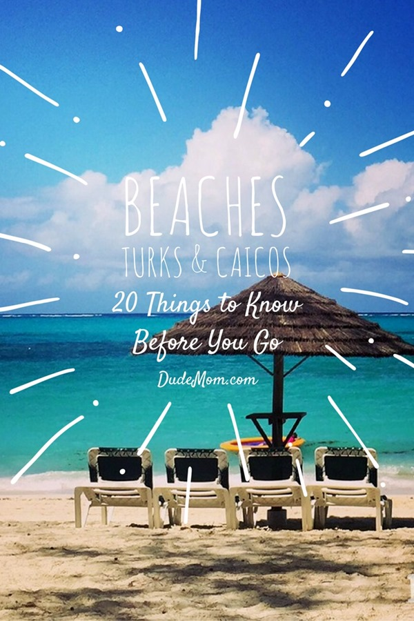 All Inclusive Resoirt Vacation: Beaches Turks and Caicos 20 Things to Know Before You Go