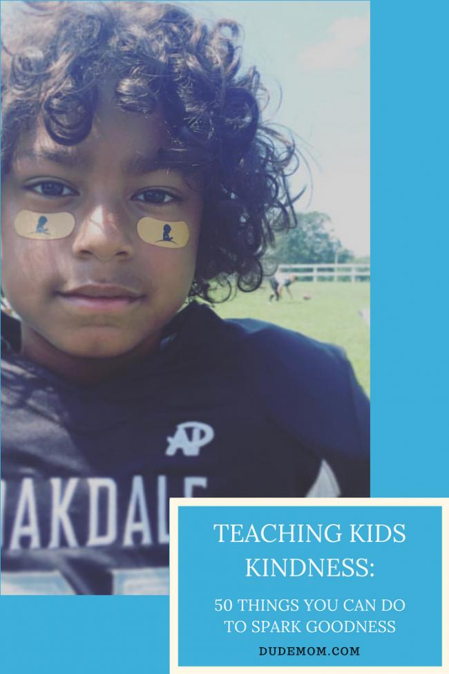 Teaching Kids Kindness: 50 Ways to Spark Goodness
