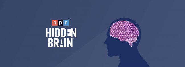 best podcasts women hidden brain